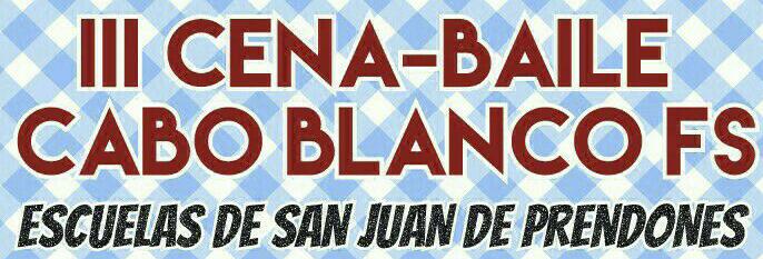 El Cabo Blanco FS celebra el sábado una Cena-Baile para recaudar fondos