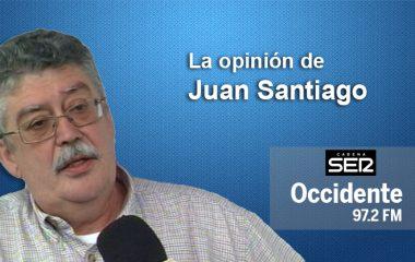 La Opinión de Juan Santiago