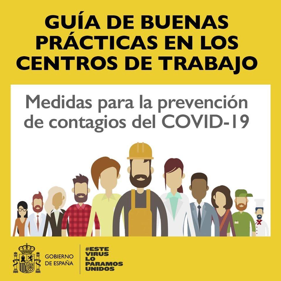 """Publicada la """"Guía de Buenas Prácticas en Centros de Trabajo"""" para prevenir contagios del COVID-19"""
