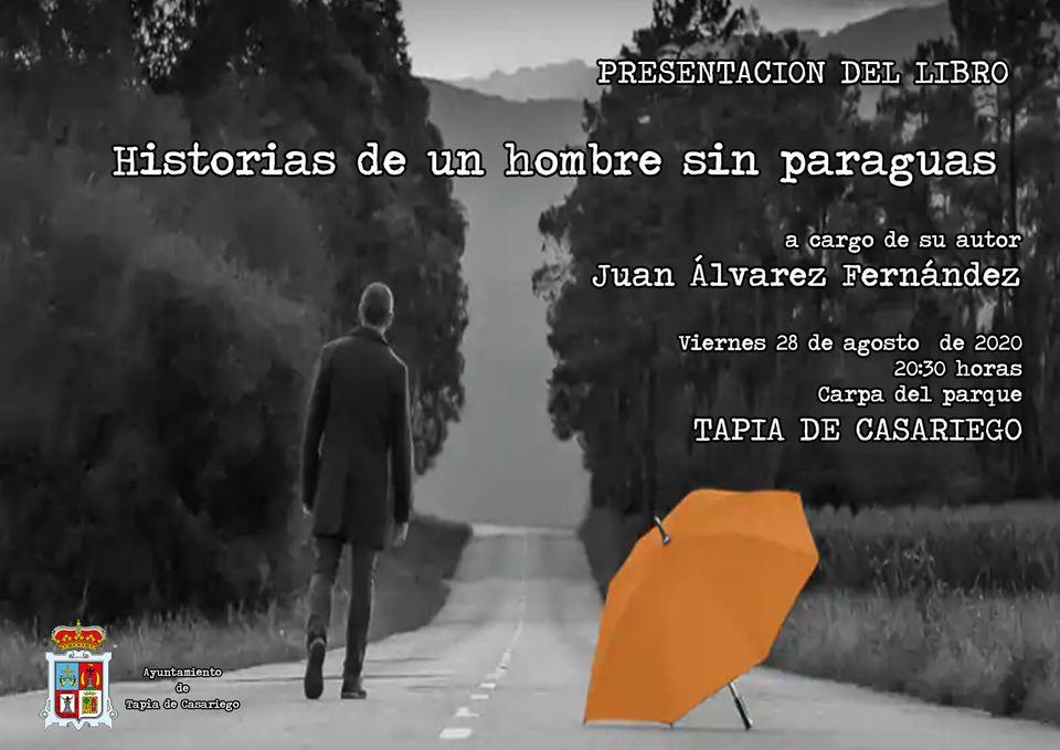 """Presentación el viernes en Tapia del libro """"Historias de un Hombre sin Paraguas"""""""