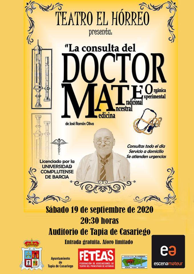 """Teatro el Hórreo representa la obra """"La Consulta del Doctor Mateo"""" en Tapia de Casariego"""