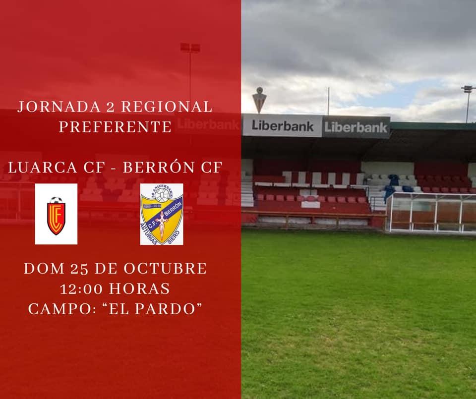 El Luarca CF jugará su partido ante El Berrón de la 2ª jornada de Preferente, el domingo, a las 12 horas, en El Pardo (Navia)