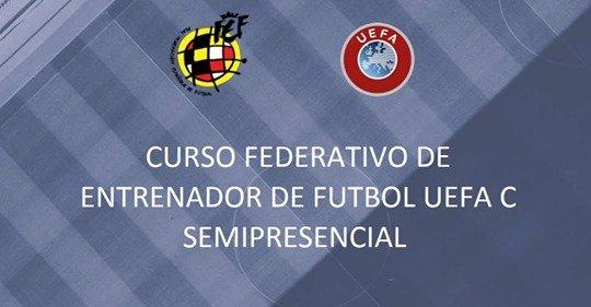 Convocatoria Curso Federativo de Entrenador de Fútbol UEFA C Semipresencial (online)