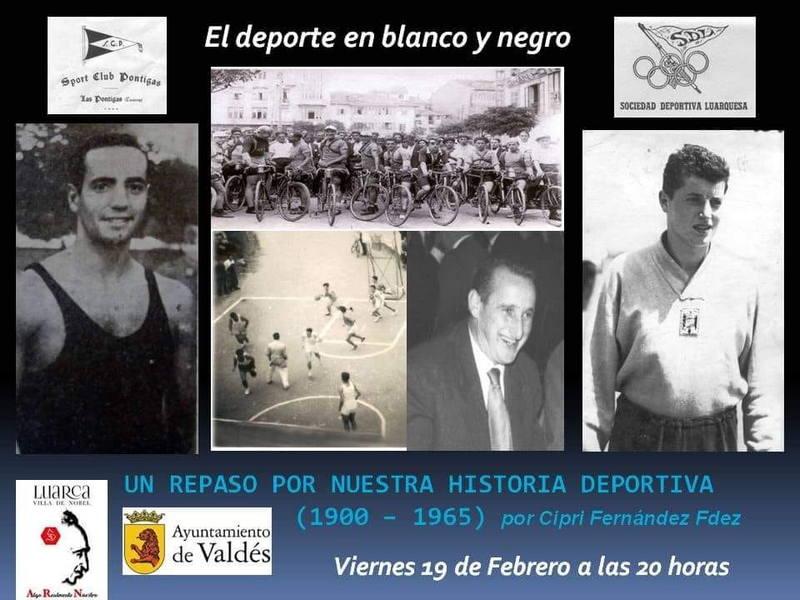 """Conferencia El deporte en Blanco y Negro. """"Un repaso por la historia deportiva del Concejo de Valdés (1900-1965)"""""""