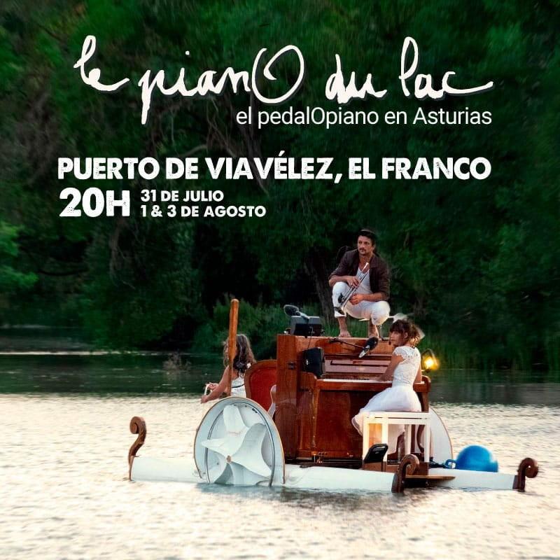 """Actuación de """"Le Piano du Lac"""" en el Puerto de Viavélez los días 31 de julio, 1 3 de Agosto"""