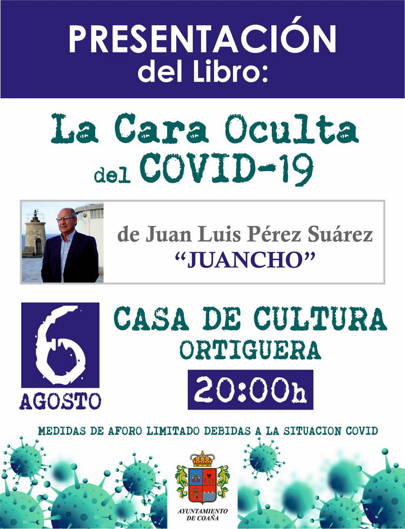 Presentación del libro La Cara Oculta del Covid 19 en la Casa de Cultura de Ortiguera