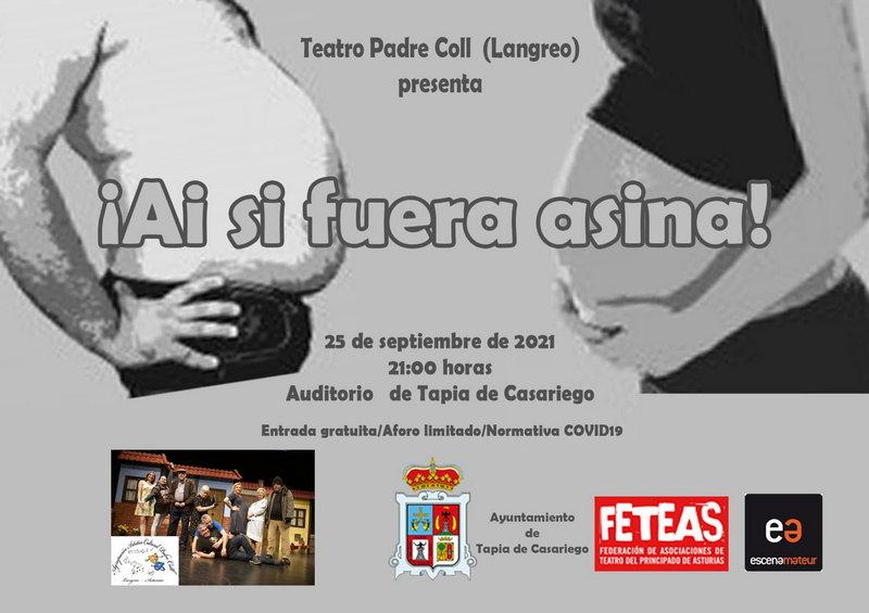 Presentación este sábado en Tapia de la Obra de Teatro ¡Ai si fuera asina¡